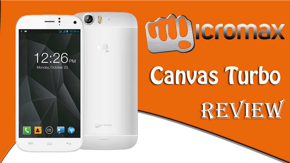 micromax canvas turbo review amp specifications