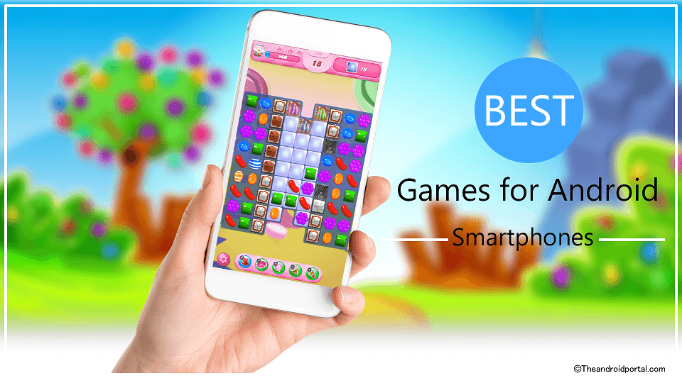 Top 5 Best Games for Android Smartphones - theandroidportal.com