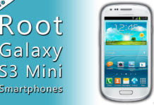 How To Root Galaxy S3 Mini Smartphone