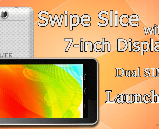 Swipe Slice with 7-inch display, Dual SIM launched - theandroidportal.com