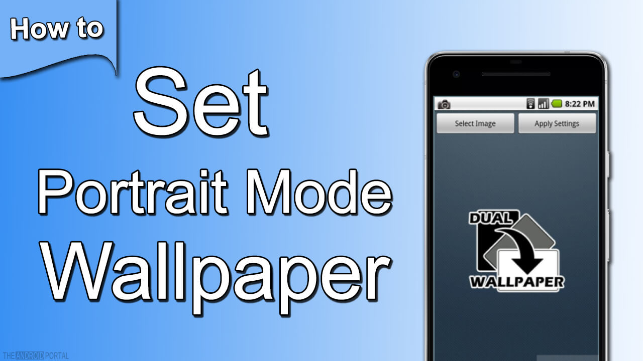 How To Set Portrait Mode Wallpaper in Android Smartphones