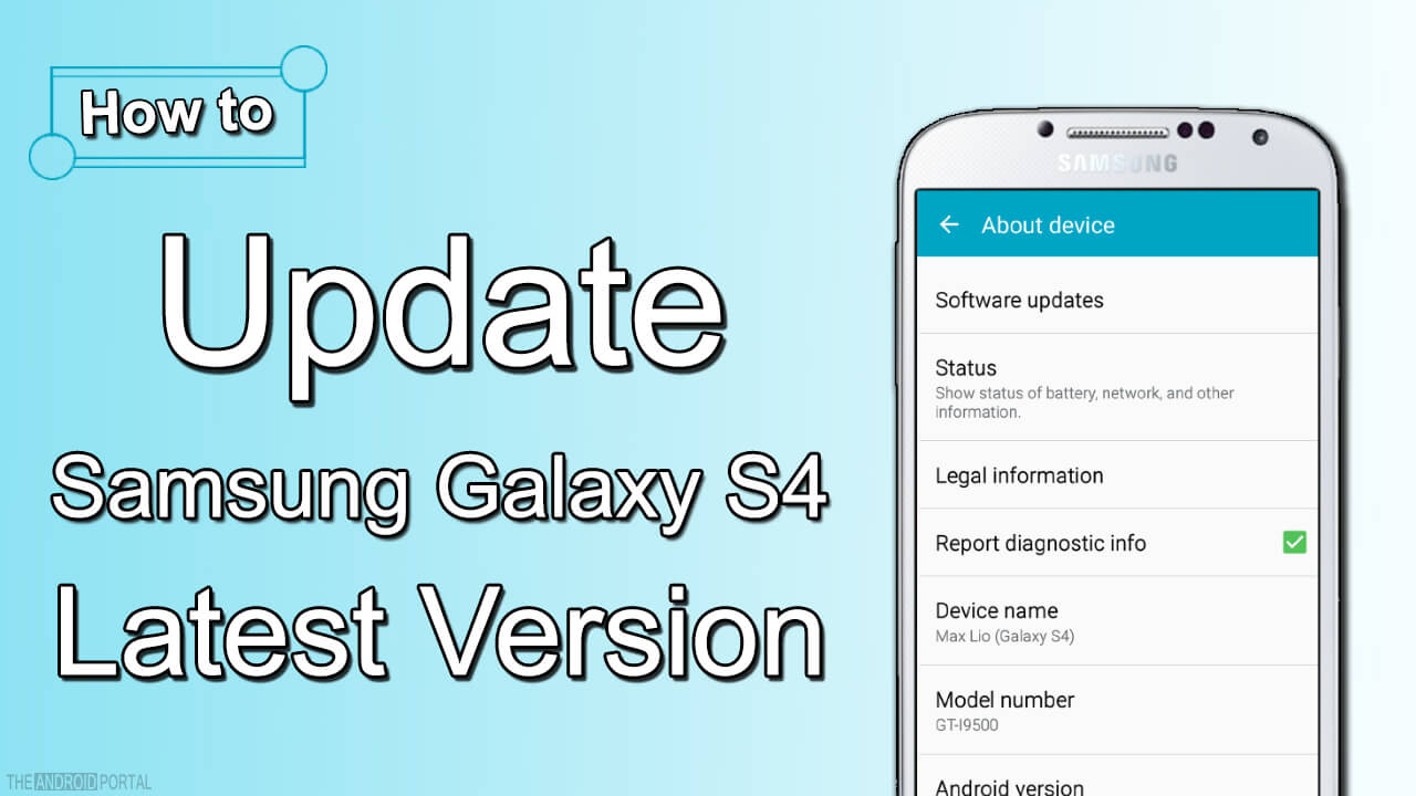 How to Update Samsung Galaxy S4 to Latest Version
