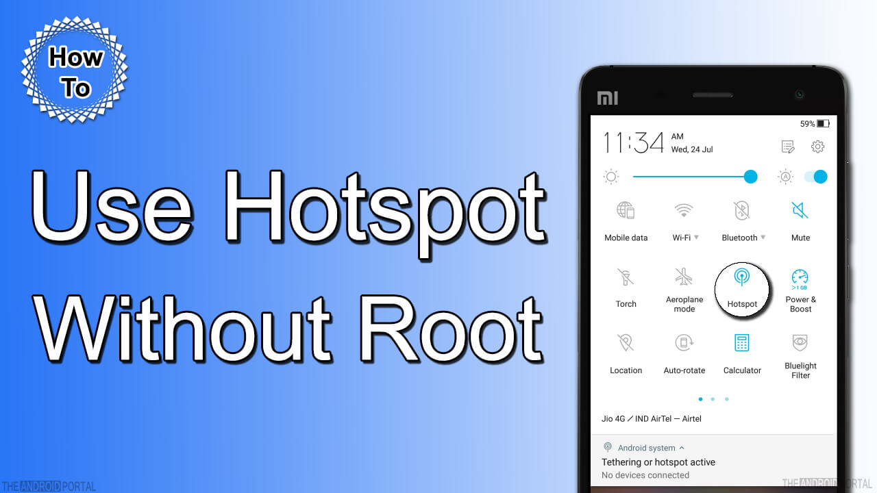 how to use hotspot without root