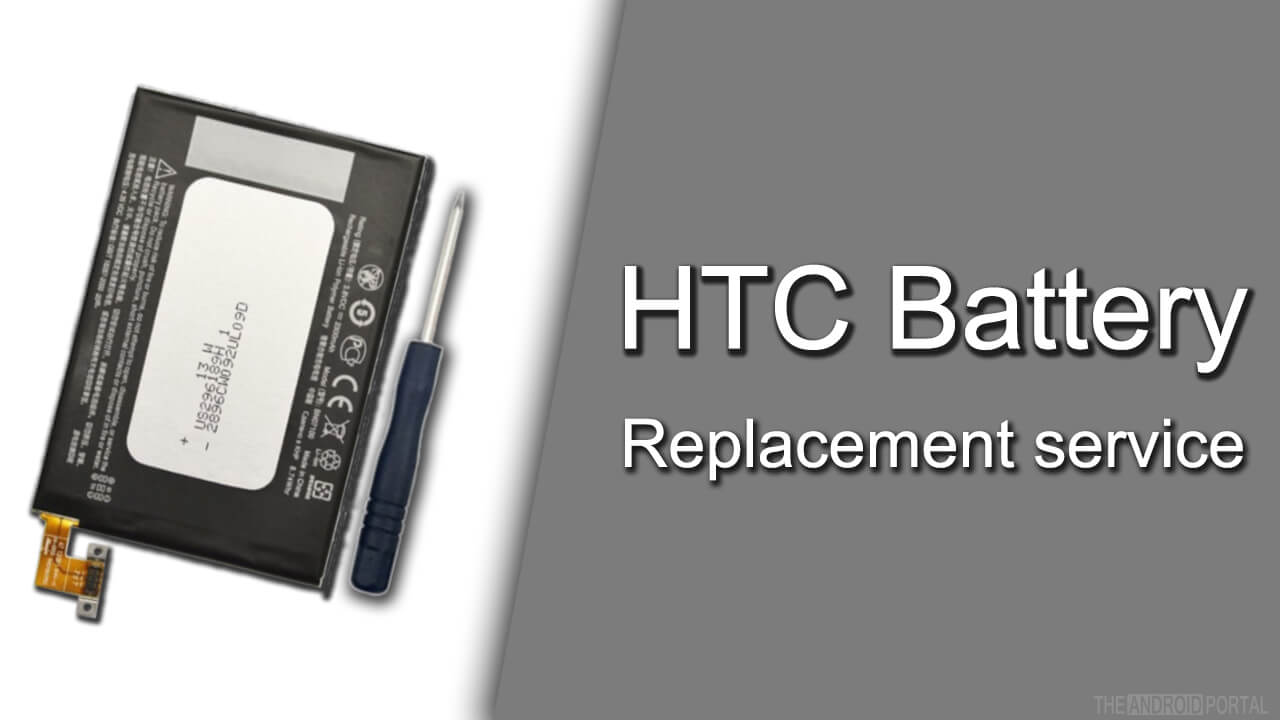 HTC Battery Replacement service