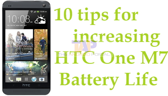 HTC One M7 Battery Drain
