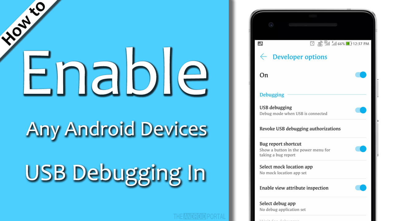 How to Enable USB Debugging In Any Android Devices