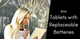 Best Tablets with Replaceable Batteries
