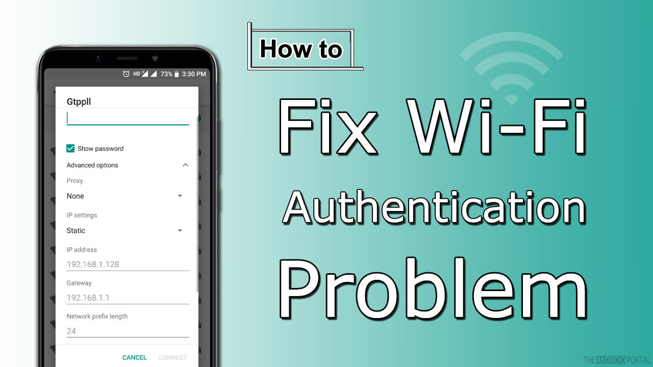 Authentication Problem in WiFi - Why Wont My Phone Connect