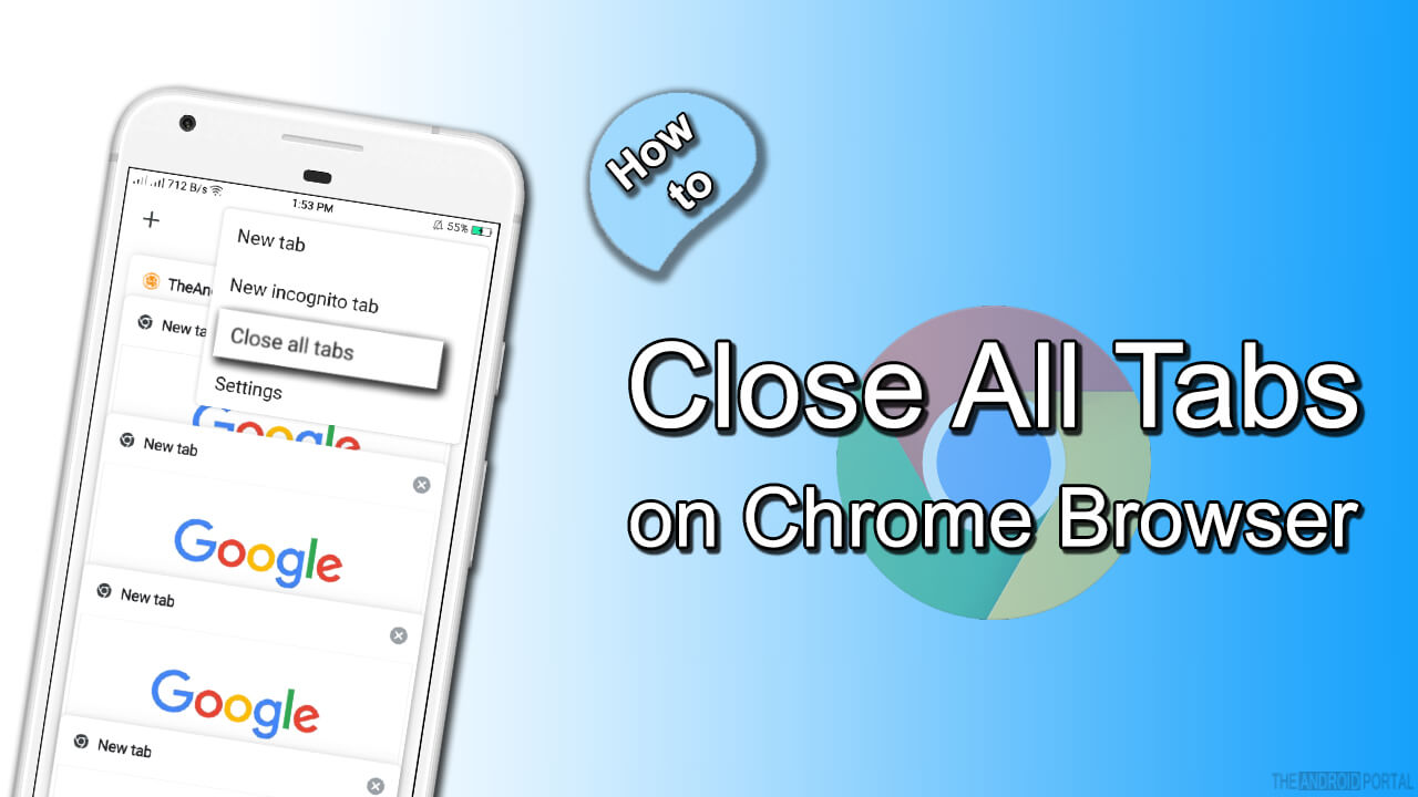 How to Close All Tabs on Chrome Browser