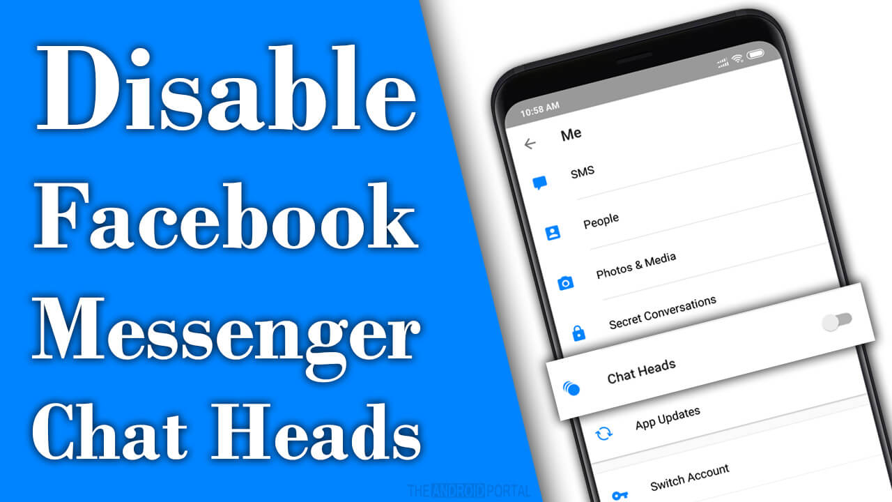 Turn Off Facebook Messenger Chat Heads on Android