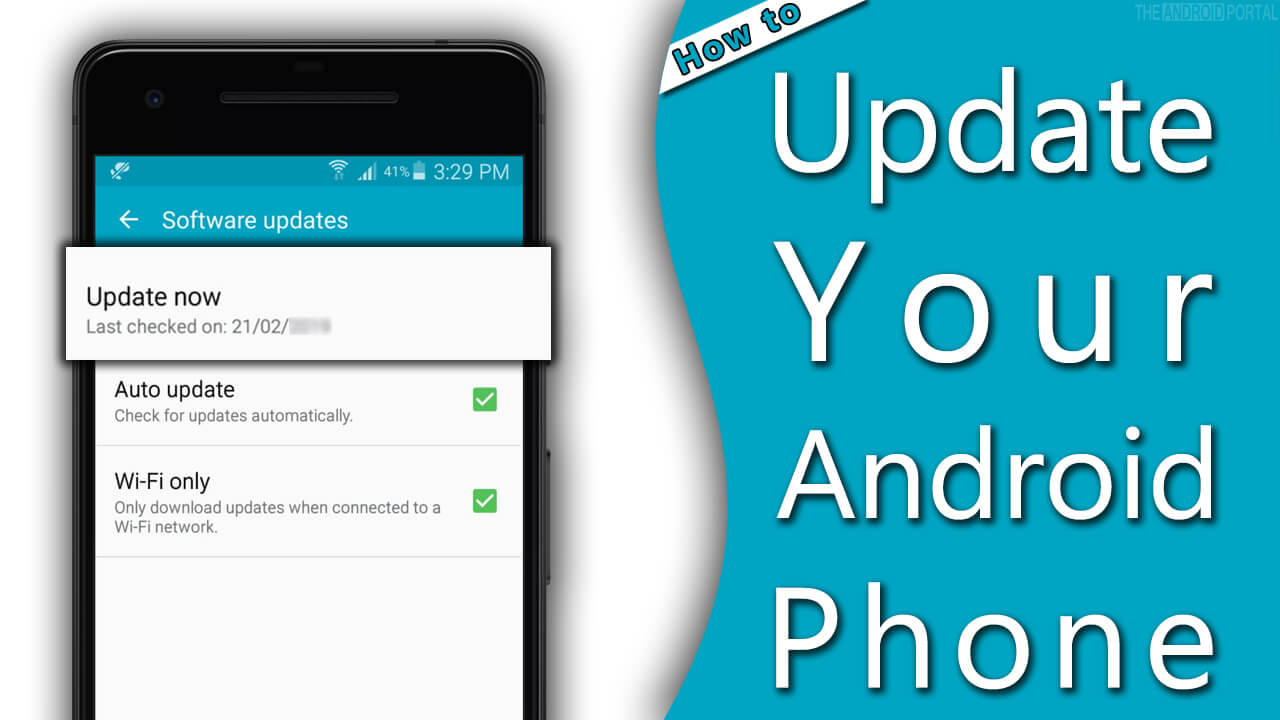 How Do You Update Your Android Phone - Auto & Manual Methods