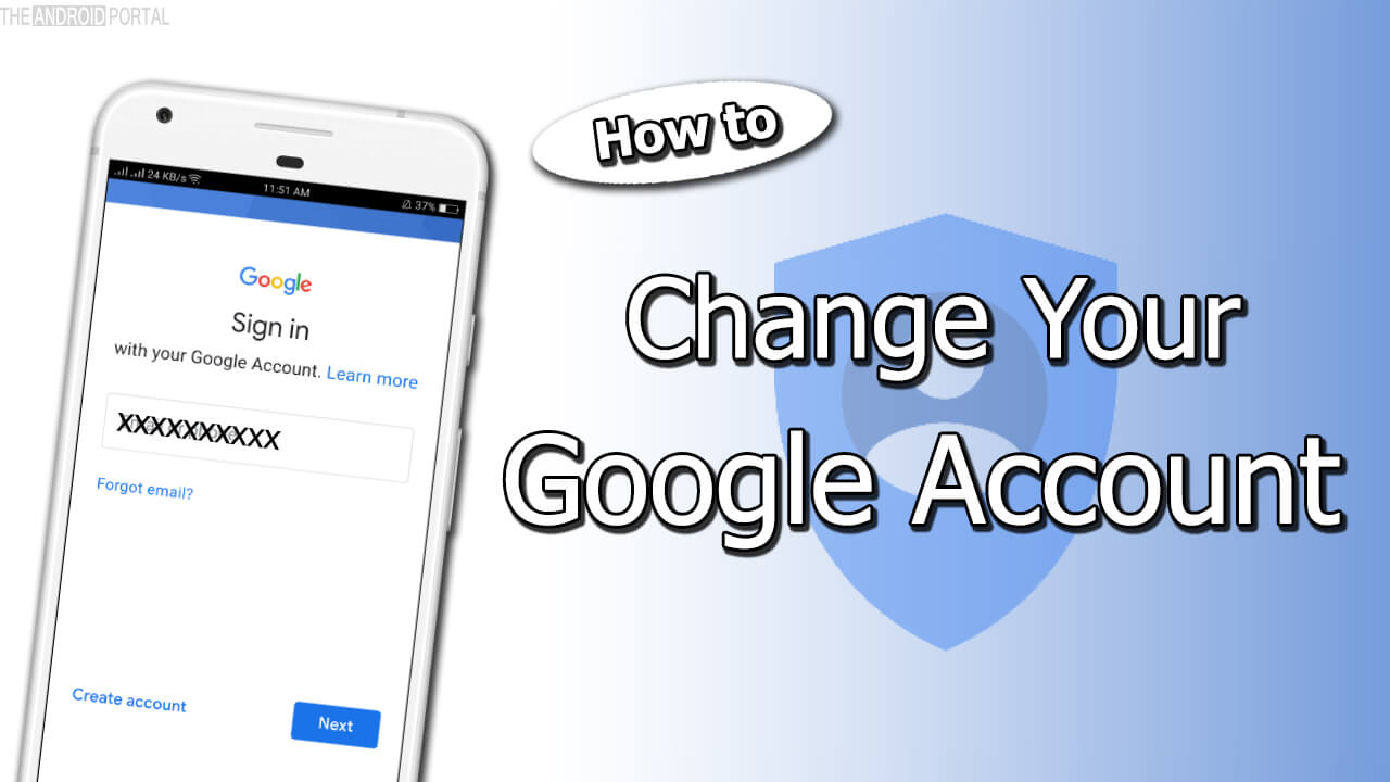 How To Change Your Google Account On Android Smartphones