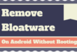 Remove Bloatware on Android Without Rooting