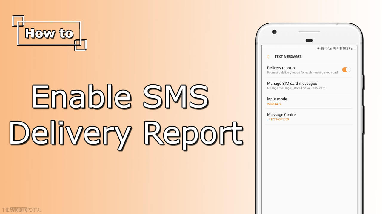 How to Enable SMS Delivery Report on Android