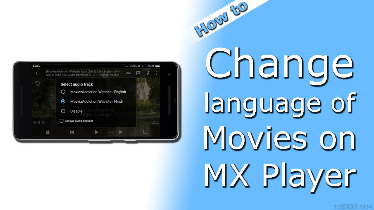 How To Change Language of Movies on MX Player on Android