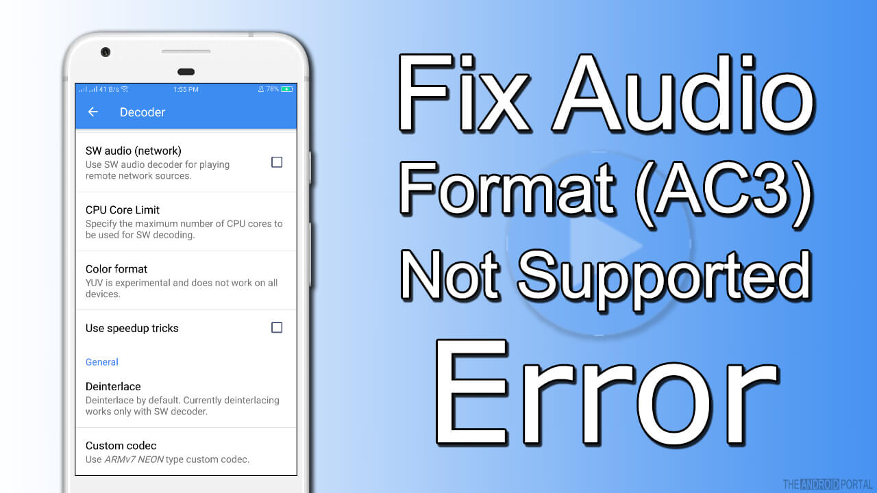 MX Player AC3 Codec Issue – Fix Audio Format (AC3) Not Supported Error