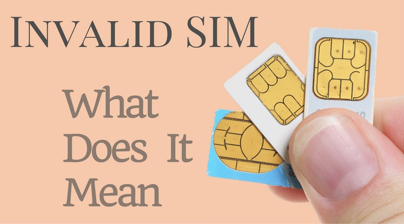 What Does invalid Sim Means
