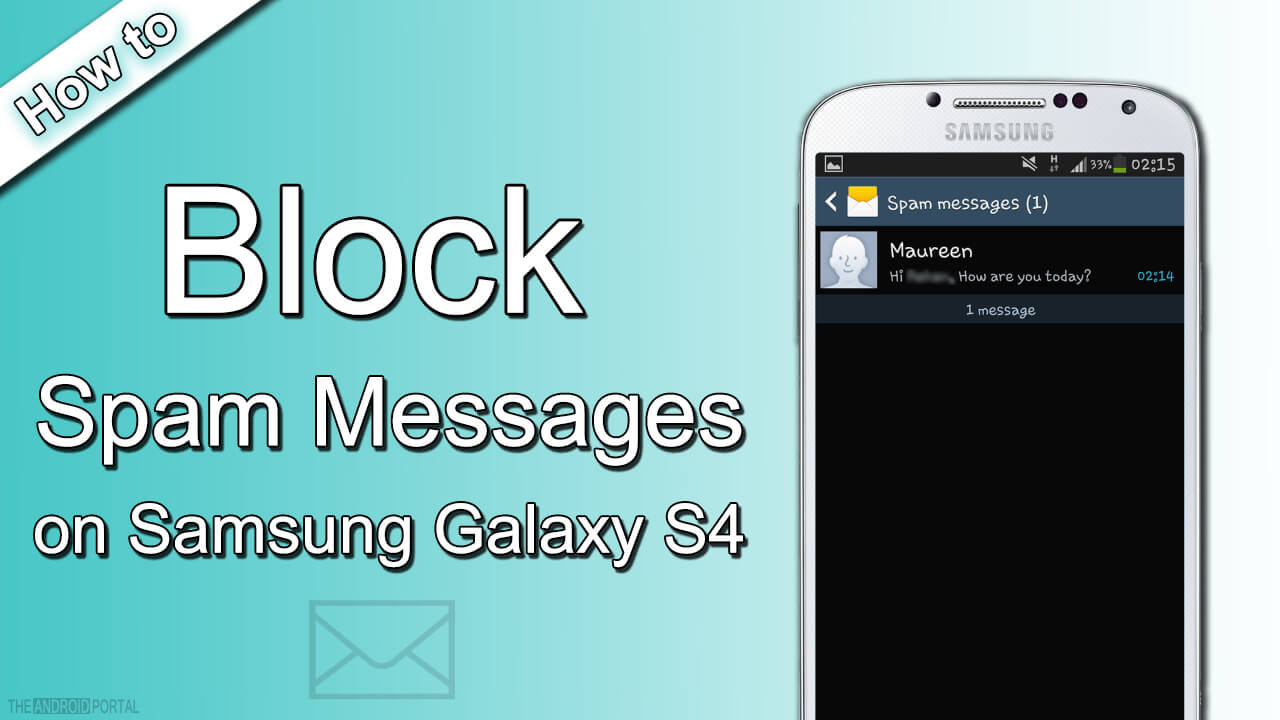 How to Block Spam Messages on Samsung Galaxy S4