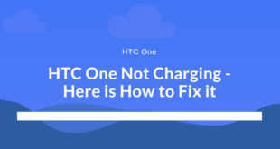HTC One Not Charging - Here is How to Fix it