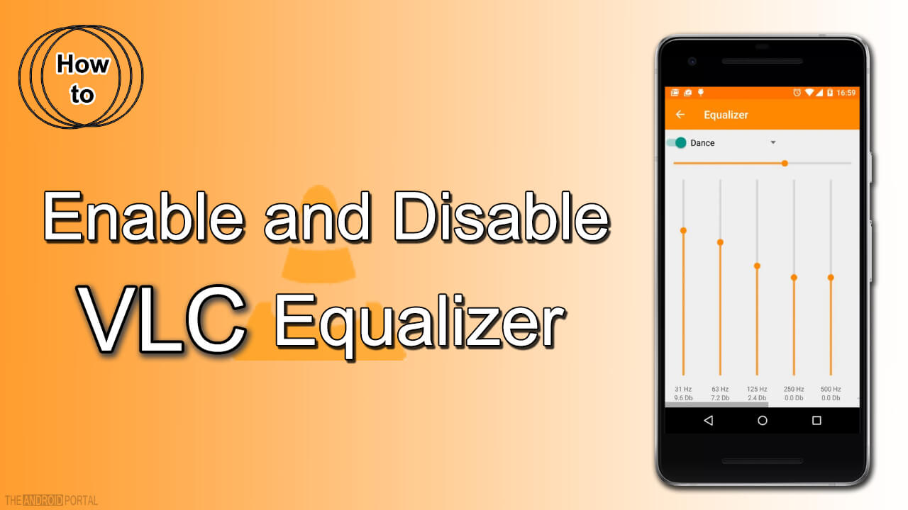 VLC Equalizer - Working with VLC Equalizer on Android