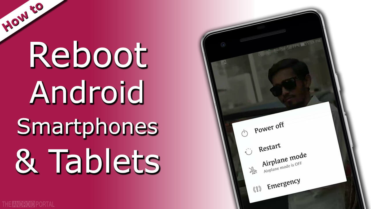 How to Reboot Android Smartphones & Tablets