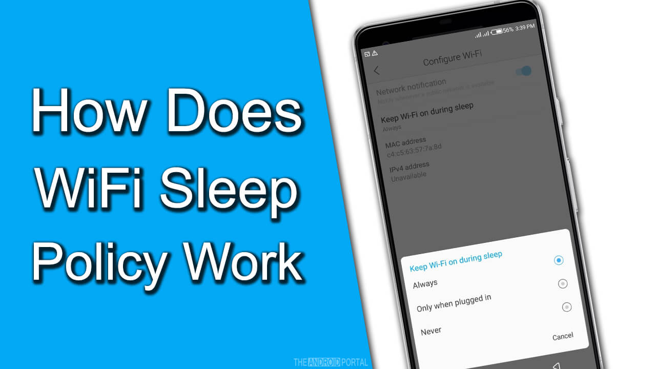 How Does WiFi Sleep Policy Work on Android