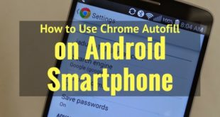 How to Use Chrome Autofill on Android Smartphone