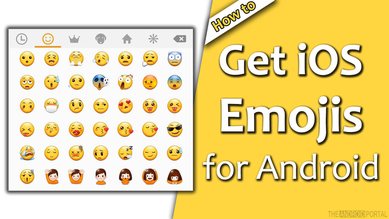 Download iOS Emojis for Android - Without Rooting Your