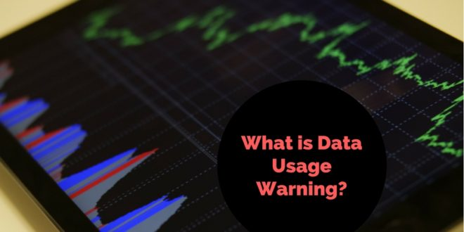 What is Data Usage Warning?