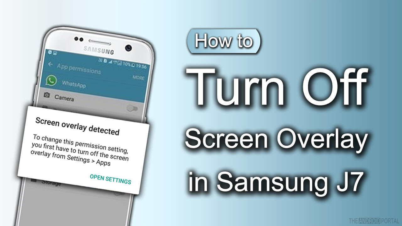 How to Turn Off Screen Overlay in Samsung J7