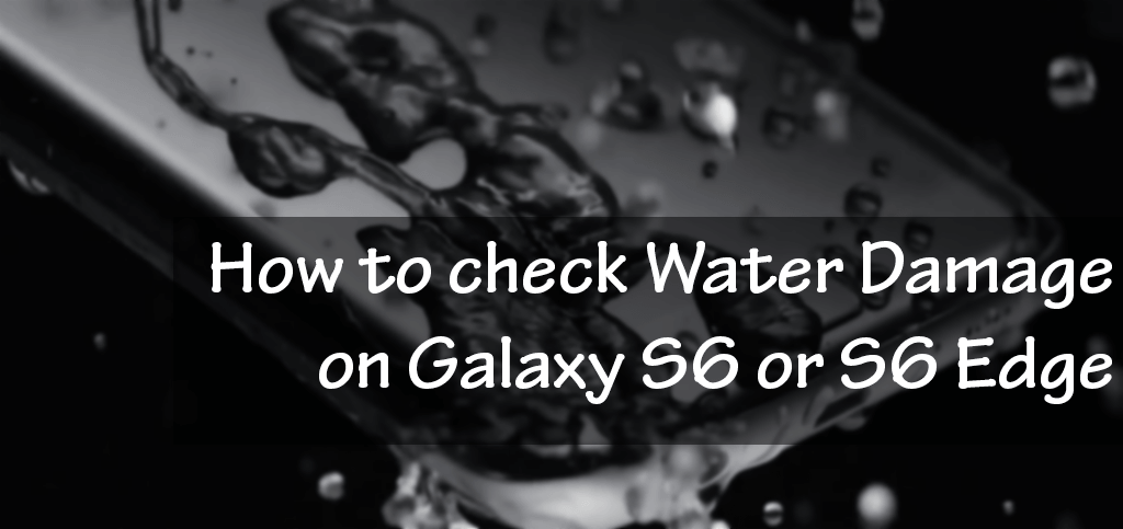 How Galaxy S6 Water Damage Indicator Works