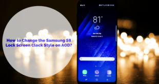 How to Change the Samsung S8 Lock Screen Clock Style on AOD