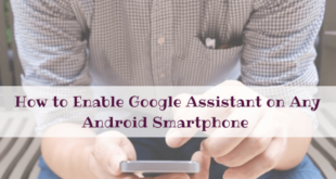 How to Enable Google Assistant on Any Android Smartphone