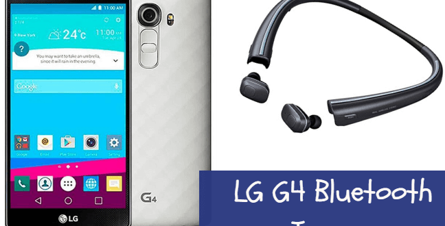 LG G4 Bluetooth Issues