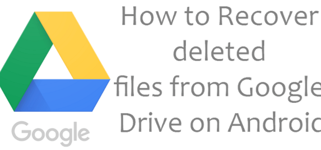Recover Deleted Google Drive Files