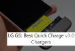 Best LG G5 Fast Charger to Buy Right Now