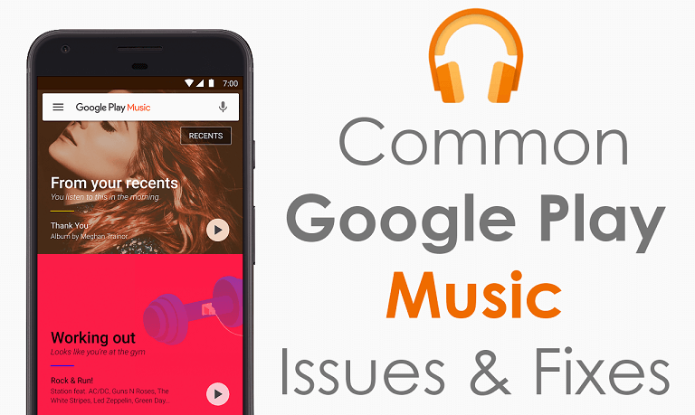 Common Google Play Music Issues and fixes