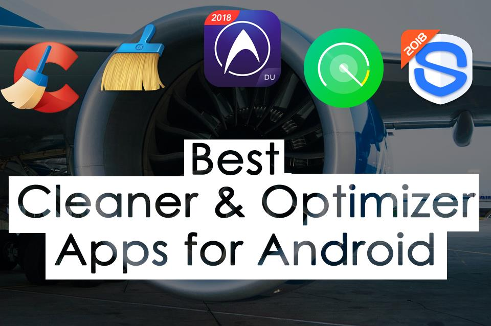 Best Android Cleaner And Optimizer
