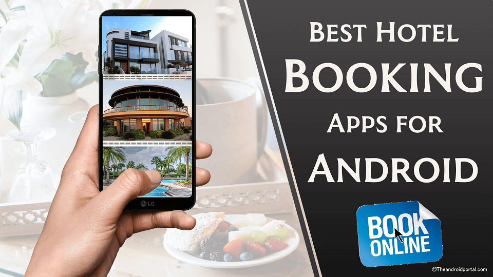 Best Hotel Booking Apps for Android - theandroidportal.com