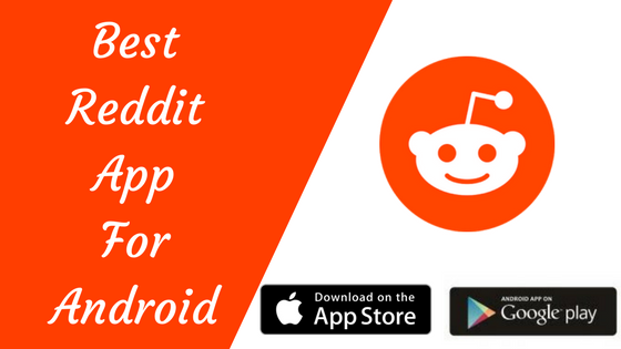 Best Reddit Apps For Android Devices Download Now