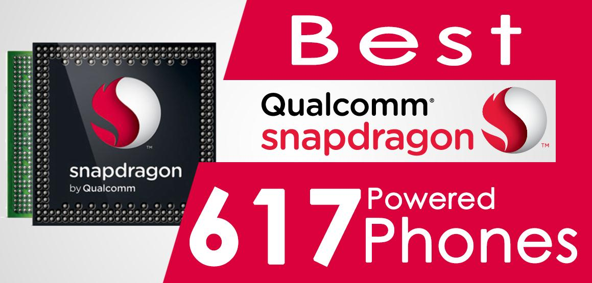 Snapdragon 617 phones