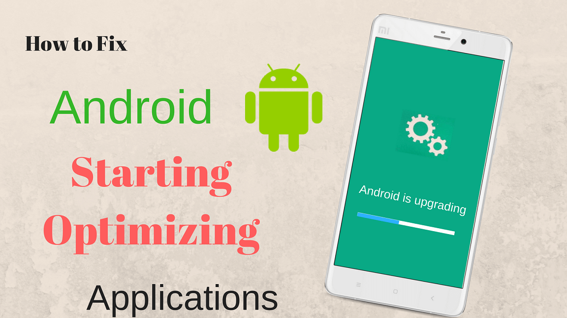 Fix Starting Optimizing Apps on Android