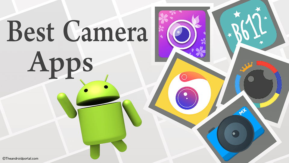 Best Camera Apps for Android Smartphones - theandroidportal.com