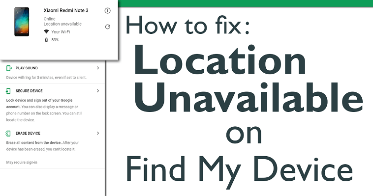Android Device Manager Location Unavailable