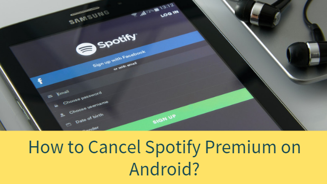 how to cancel spotify premium on android theandroidportal. Black Bedroom Furniture Sets. Home Design Ideas