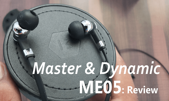 Master & Dynamic ME05 In-Ear Headphones: Review 13