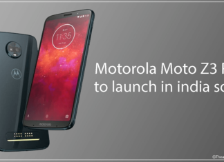 New Motorola Device to launch in India soon as Moto Z3 Play - theandroidportal.com