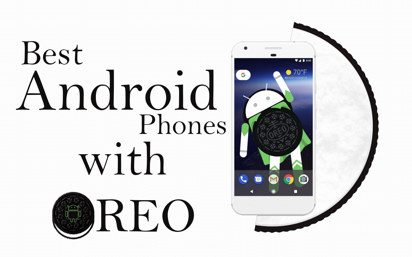 Best Androird Phones with Android Oreo | TheAndroidPortal