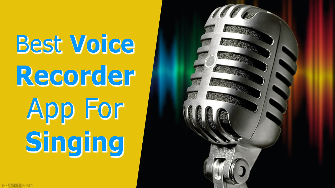 Best Voice Recorder App For Singing