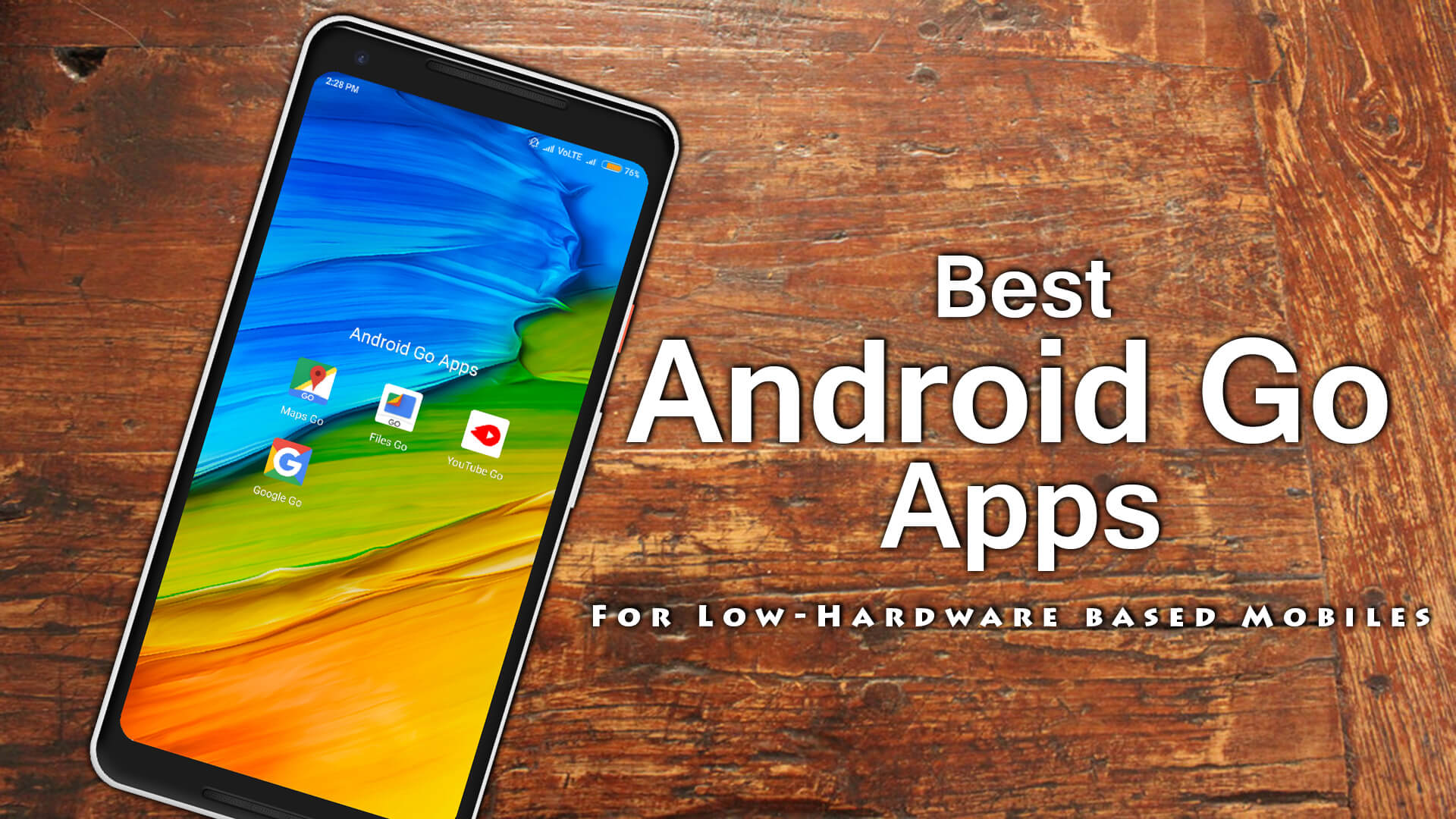 Best Android Go Apps